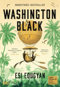 Esi Edugyan - Washington Black