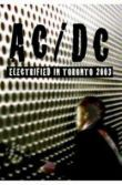 AC/DC - Electrified In Toronto 2003 (DVD)