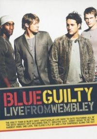 nem ismert - Blue: Guilty - Live at Wembley (DVD)