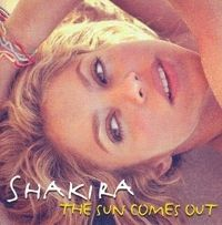 - Shakira - The Sun Comes Out