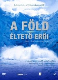 Alastair Fothergill, Mark Linfield - A Föld éltető erői (2 DVD)