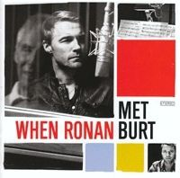 - Keating, Ronan; Bacharach, Burt - When Ronan Met Burt