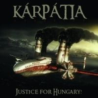 - Kárpátia - Justice for Hungary! (CD)