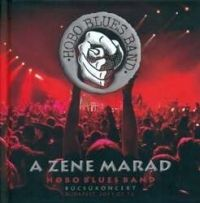 - Hobo Blues Band - A zene marad - Búcsúkoncert 2011.02.12. (2 CD)