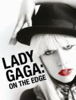 Lady Gaga - On The Edge (DVD)