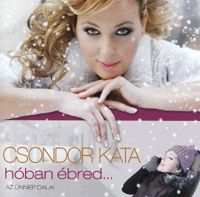 - Csondor Kata - Hóban ébred... (CD)