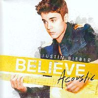 - Justin Bieber - Believe Acoustic (CD)