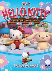 93c826e3e1 Tony Oliver - Hello Kitty - Kalandok rönkfalván 2. (DVD)