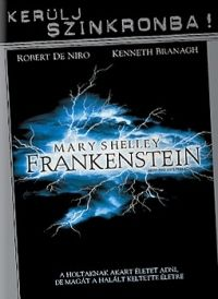 Kenneth Branagh - Mary Shelley: Frankenstein (1994) - *Kerülj szinkronba* (DVD)